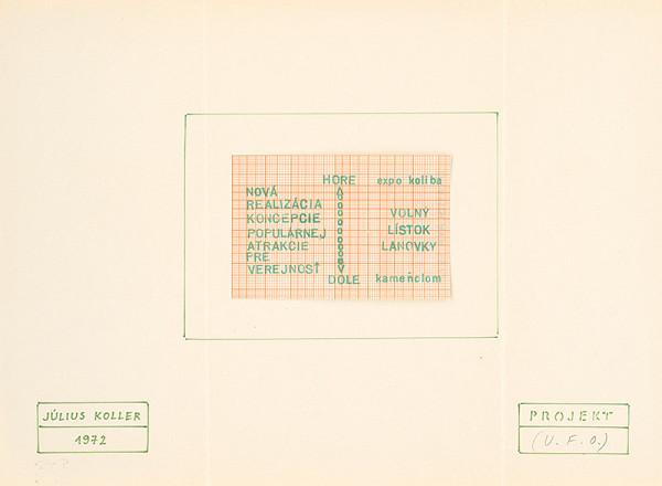 Július Koller – Projekt (U.F.O.). Hore-dole. Nová realizácia koncepcie populárnej atrakcie pre verejnosť