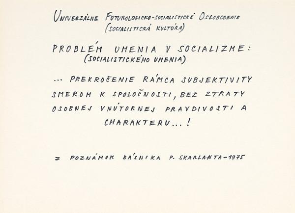 Július Koller – UNIVERZÁLNE FUTUROLOGICKO-SOCIALISTICKÉ OSLOBODENIE (SOCIALISTICKÁ KULTÚRA)