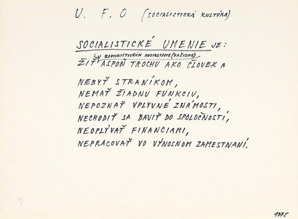 Július Koller – U.F.O. (SOCIALISTICKÁ KULTÚRA)