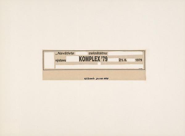 """Július Koller – """"Navštívte...celoštátnu...výstavu...KOMPLEX´79...21.8....1979"""