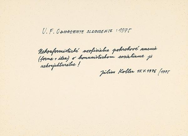Július Koller – Archív JK/U.F.Oslobodenie