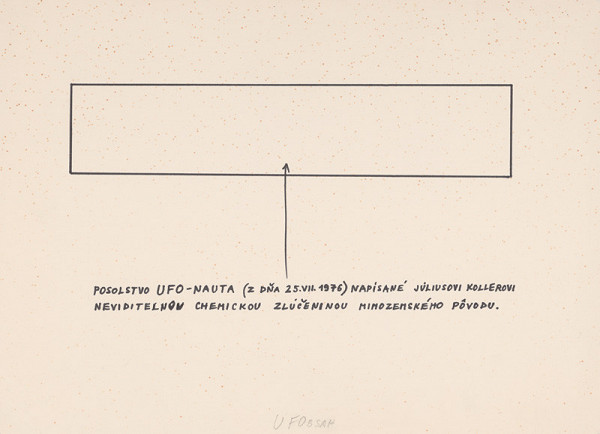 Július Koller - UFOobsah (Posolstvo UFO-nauta...)