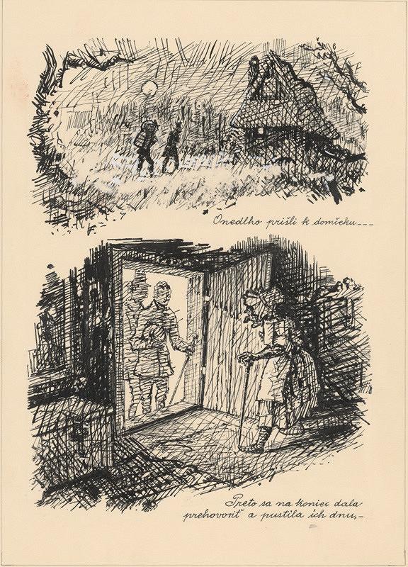 Ľudovít Fulla – 1. Onedlho prišli k domčeku.   2. Dala sa prehovoriť.....