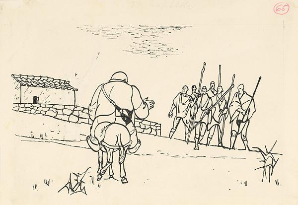 Vincent Hložník - Sancho Panza stretá odzbrojených dedinčanov