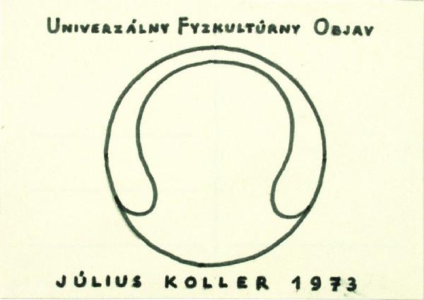 Július Koller – Univerzálny Fyzkultúrny Objav