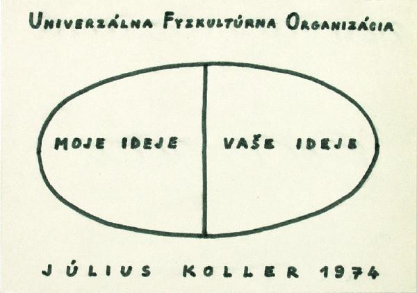 Július Koller – Univerzálna Fyzkultúrna Organizácia