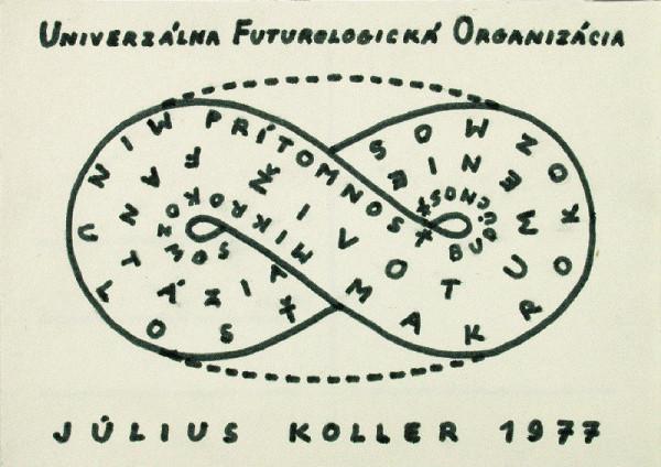 Július Koller - Univerzálna Futurologická Organizácia