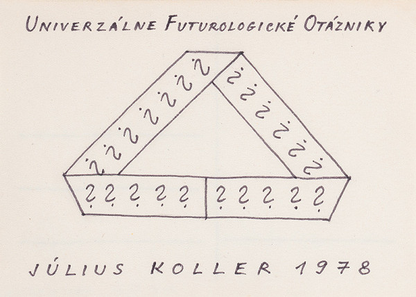 Július Koller - Univerzálne Futurologické Otázniky