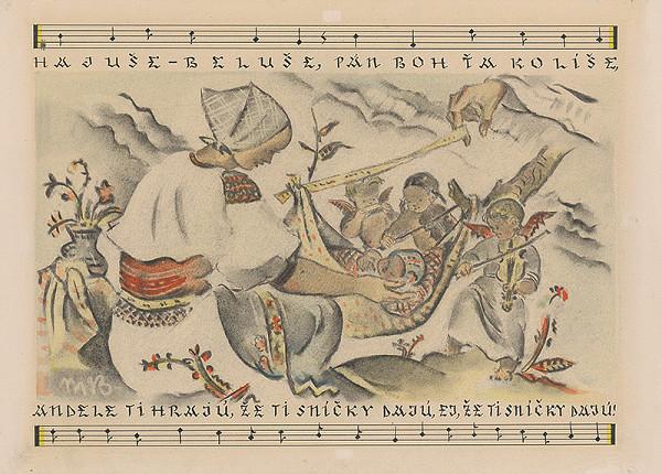 Martin Benka - Hajuše, beluše... Ilustrácia k slov.uspávanke - IX.