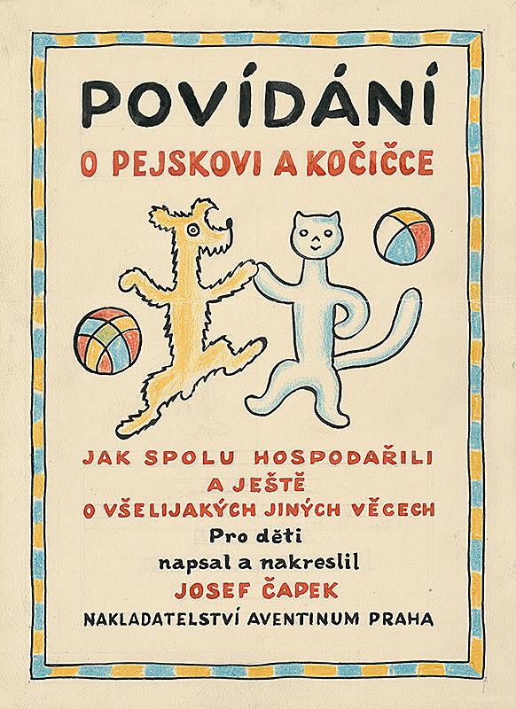 Josef Čapek - Povídání o pejskovi a kočičce - obálka