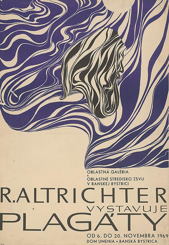 Rudolf Altrichter – R. Altrichter vystavuje plagáty