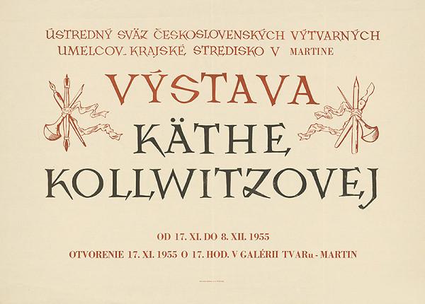 Slovenský autor - Výstava Käthe Kollwitzovej