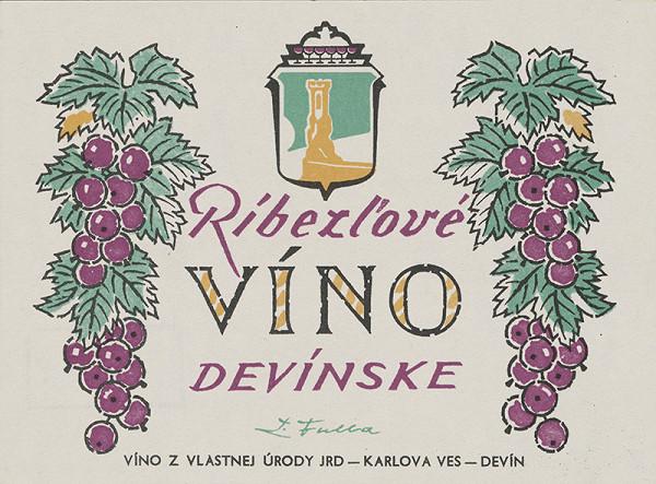 Ľudovít Fulla – Ríbezľové víno devínske. Etiketa na víno.