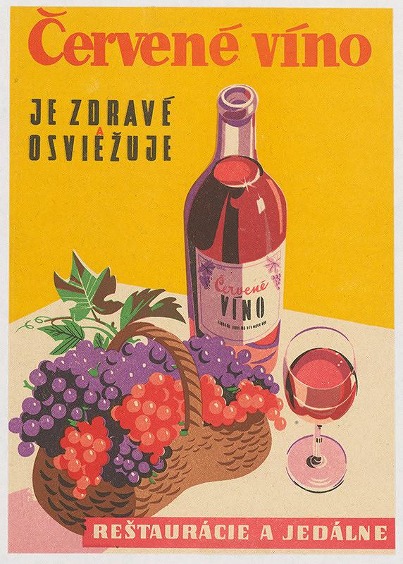 Alfred Július Černo – Červené víno je zdravé a osviežuje. Reštaurácie a jedálne