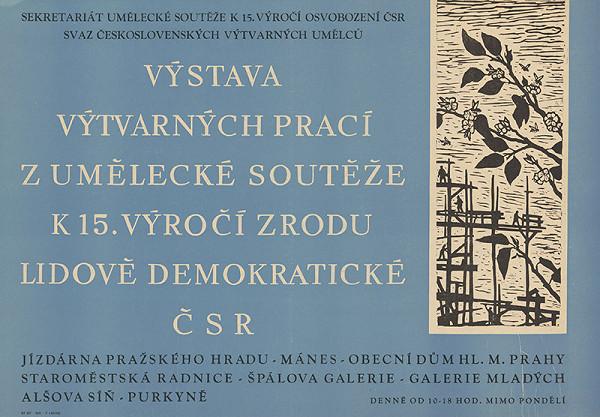 Český autor - Výstava výtvarných prác z umeleckej súťaže k 15.výočiu .zrodu ľudovodemokratickej ČSR