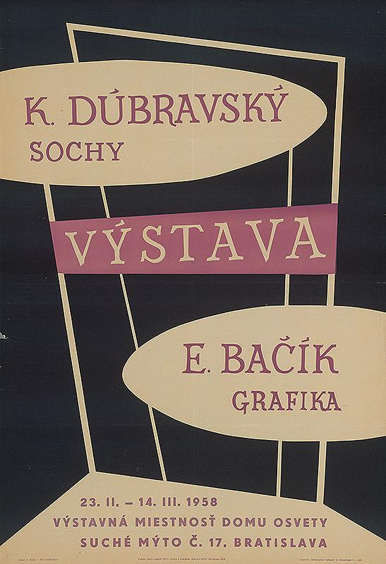 Emil Bačík - Výstava - Dúbravský - sochy,Bačík - grafika