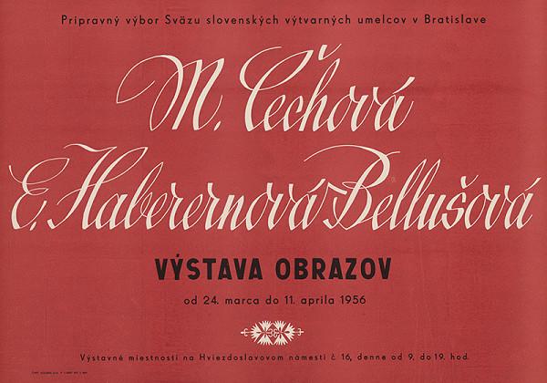 Slovenský autor – Výstava obrazov-M.Čechová a E.Haberernová-Bellušová