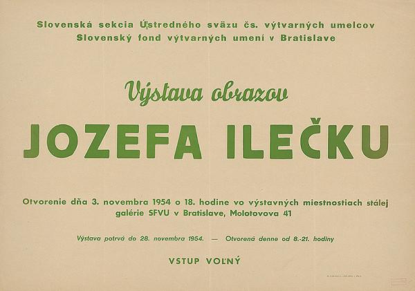 Slovenský autor - Výstava obrazov Jozefa Ilečku