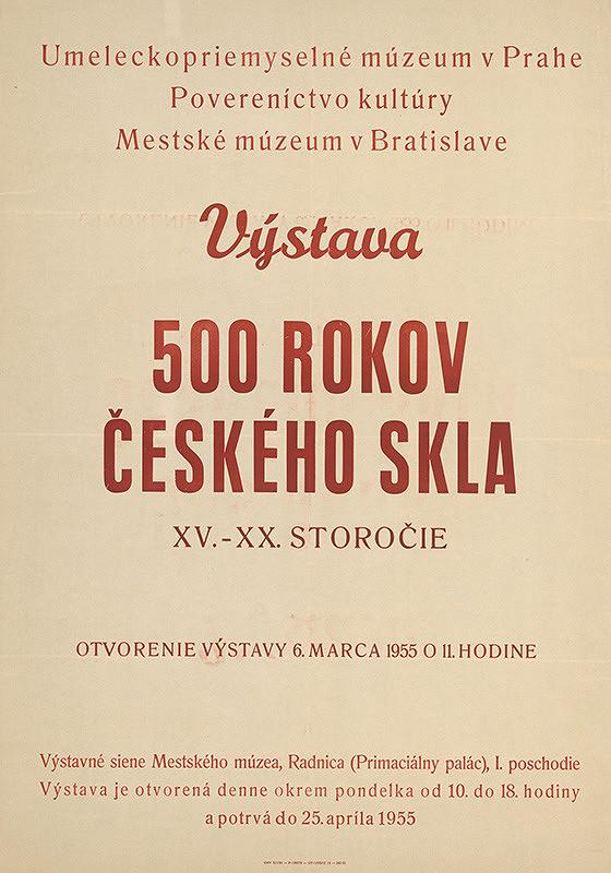 Slovenský autor – Výstava 500 rokov českého skla XV. - XX. stor.