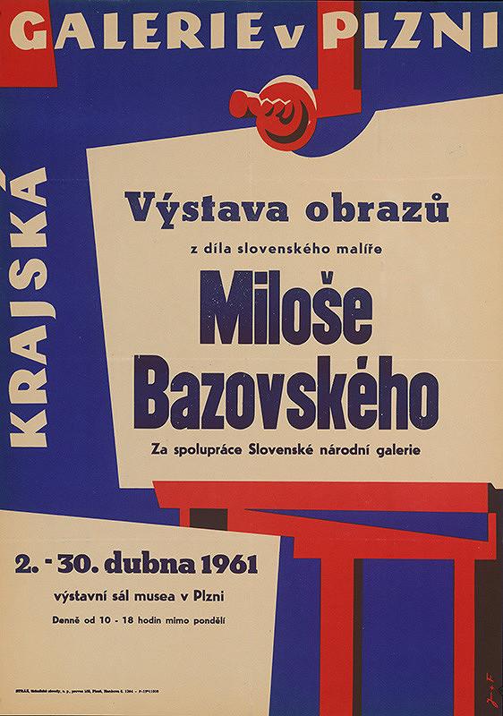 J + F - Výstava obrazov Miloša Bazovského