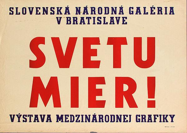 Slovenský autor - Svetu mier-výstava medzinárodnej grafiky