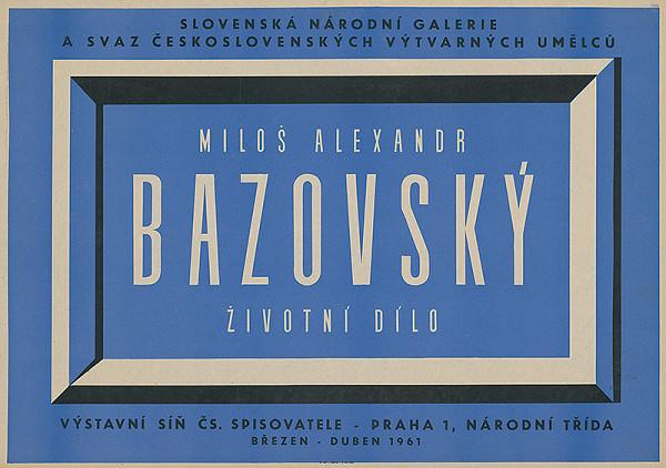 Slovenský autor - Životné dielo - M.Bazovský