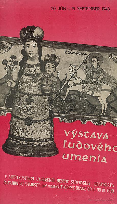 Slovenský autor – Výstava ľudového umenia