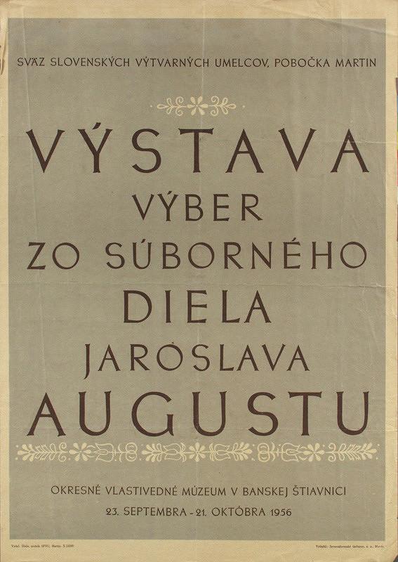 Slovenský autor - Výstava súborného diela Jar.Augustu