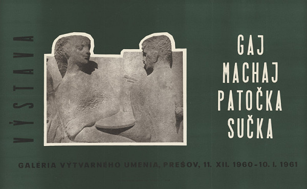 Andrej Gaj – Výstava - Gaj,Machaj,Patočka,Sučka