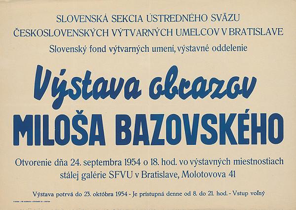 Slovenský autor – Výstava obrazov Miloša Bazovského
