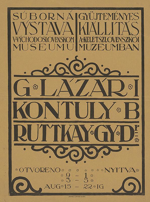 Košický autor - Súborná výstava - Lazár,Kontuly,Ruttkay