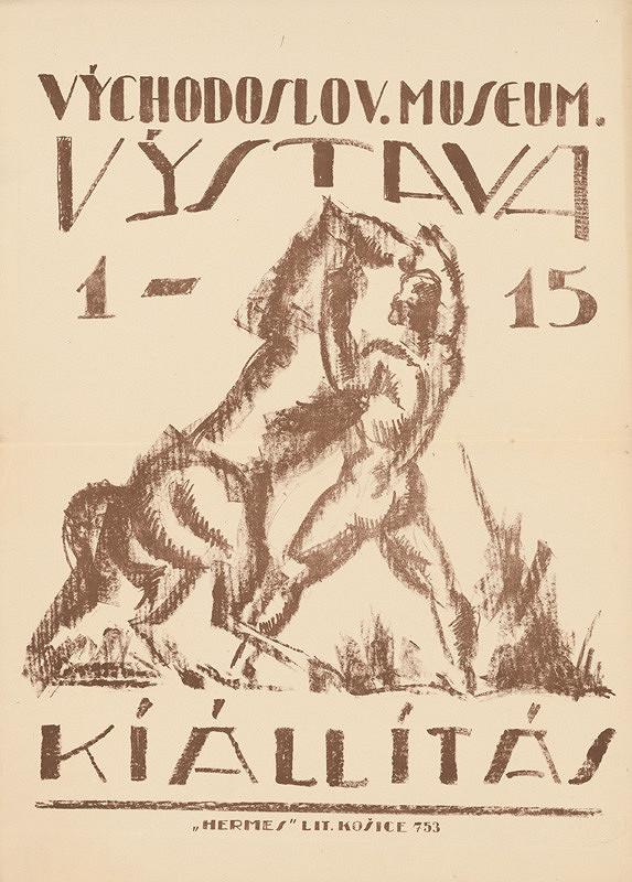 Eugen Krón – Výstava - Kíállitás. Východoslov. museum