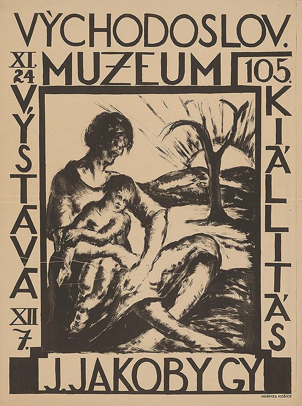Július Jakoby – J. Jakoby Gy. 105. výstava. 105. kiállitás. Východoslov. muzeum
