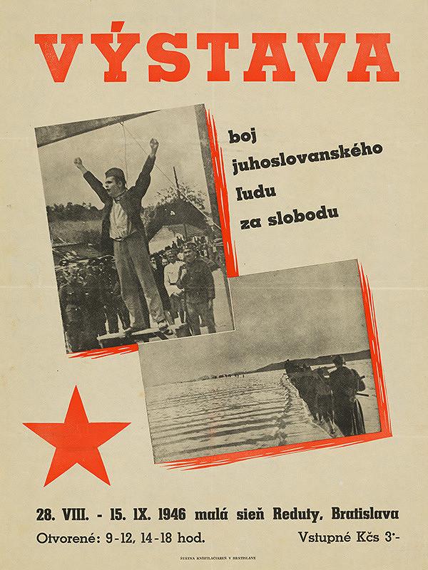 Neznámy autor – Výstava Boj juhoslovanského ľudu za slobodu