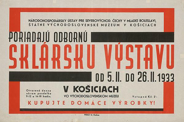 Košický autor - Sklárska výstava. Východoslovenské muzeum v Košiciach