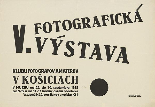 Košický autor - V.fotografická výstava klubu fotografov amatérov v Košiciach