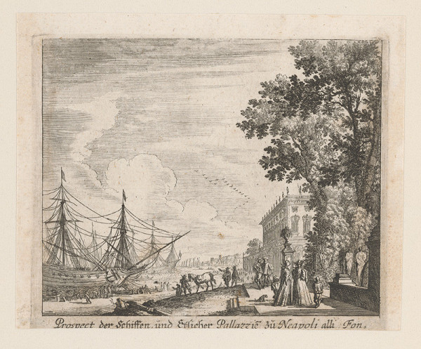 Nemecký grafik z 1. polovice 18. storočia – Pohľad na lode a paláce v Neapole