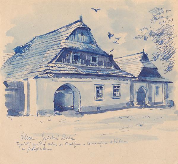 Josef Olexa – Domy v Spišskej Belej