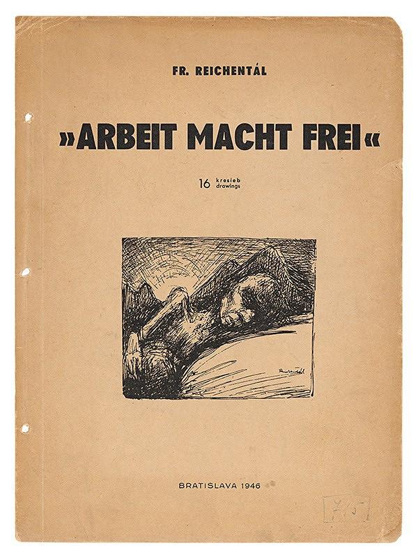 František Reichentál - Kresby z albumu Arbeit macht frei