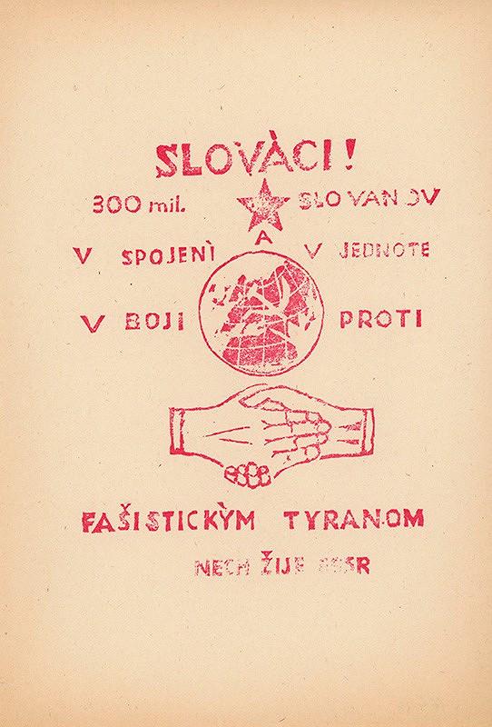 Neznámy autor - Slováci... proti fašistickým tyranom!
