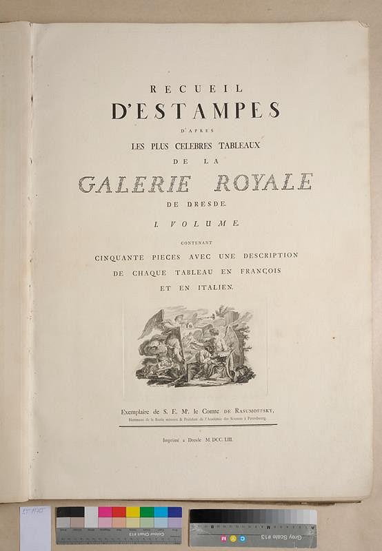 neznámý autor – Recueil d'estampes d'apres les plus celebres tableaux de la Galerie Royale. I. Volume