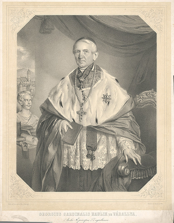 Adolf Dauthage – Kardinál Juraj Haulik