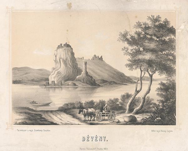 Lajos Kazay, Gusztáv Zombory – Devín v 19.storočí