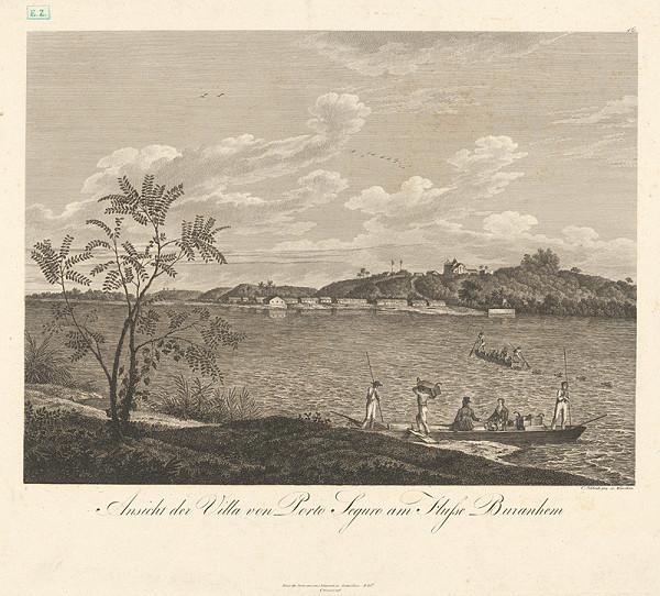 Johann Carl Schleich st. – Pohľad na dedinu s prístavom Seguro na rieke Burahem