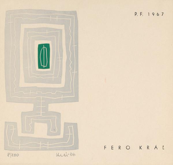 Fero Kráľ – P.F. 1967