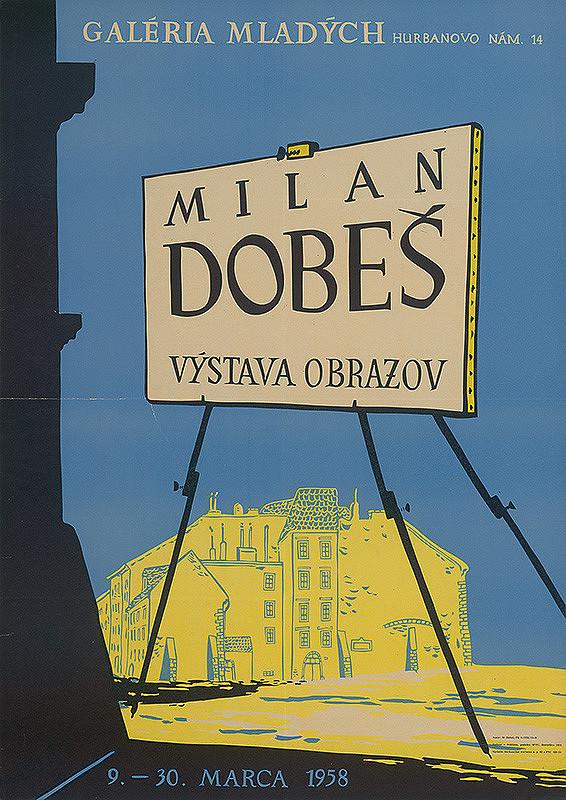 Milan Dobeš – Výstava obrazov - Milan Dobeš