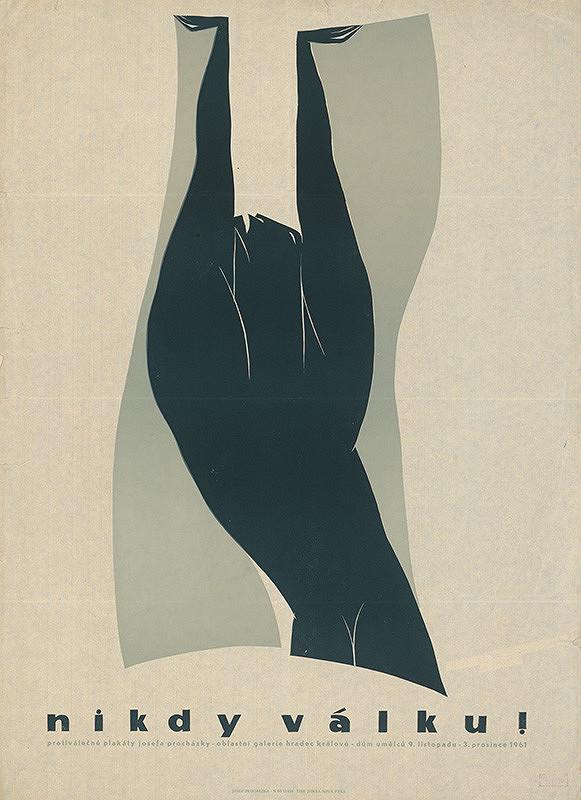 Josef Procházka – Never War! - posters of Jozef Procházka