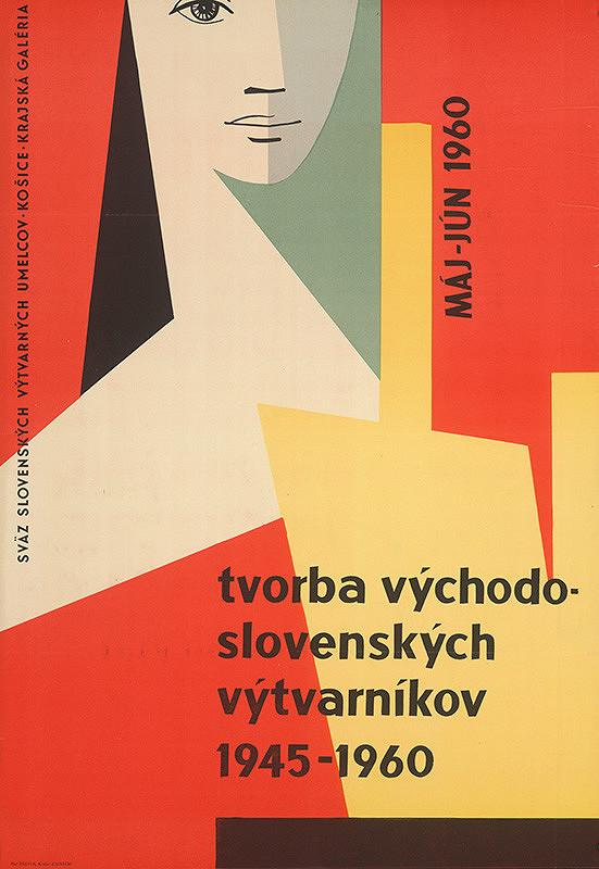 Košický autor - Tvorba východoslovenských výtvarníkov 1945-1960