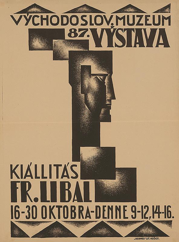 Eugen Krón – Fr. Libal. 87. výstava - kiállitás. Východoslov. museum