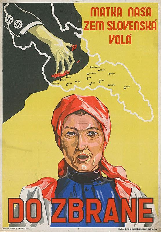 Neznámy autor – Matka naša zem slovenská volá Do zbrane